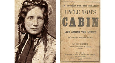 1852 Harriet Beecher Stowe's <i>Uncle Tom's Cabin</i> is published
